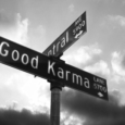 There are only a few things that are guaranteed in life and karma isn't one of them.